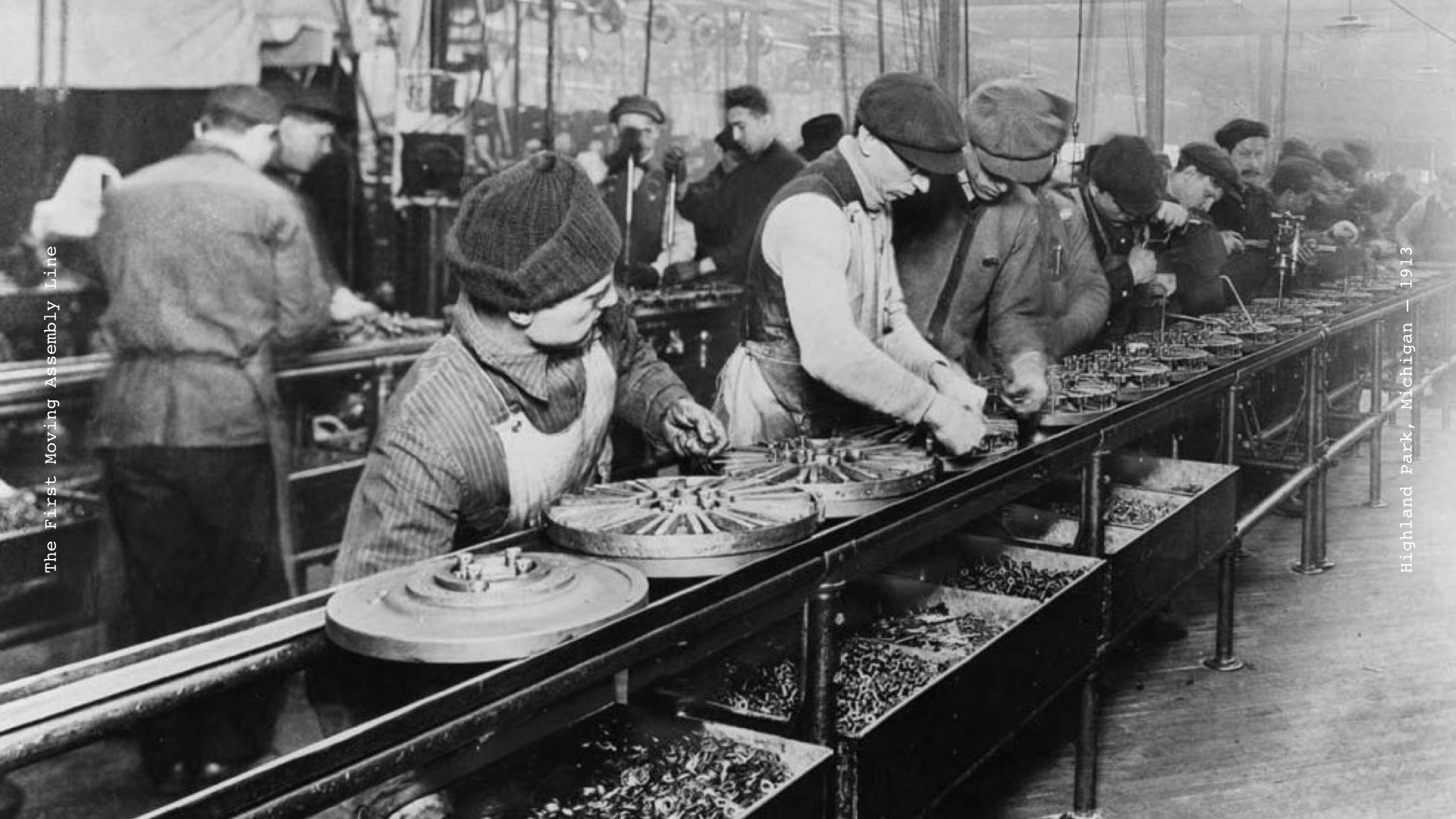 The First Moving Assembly Line, Highland Park, Michigan, 1913